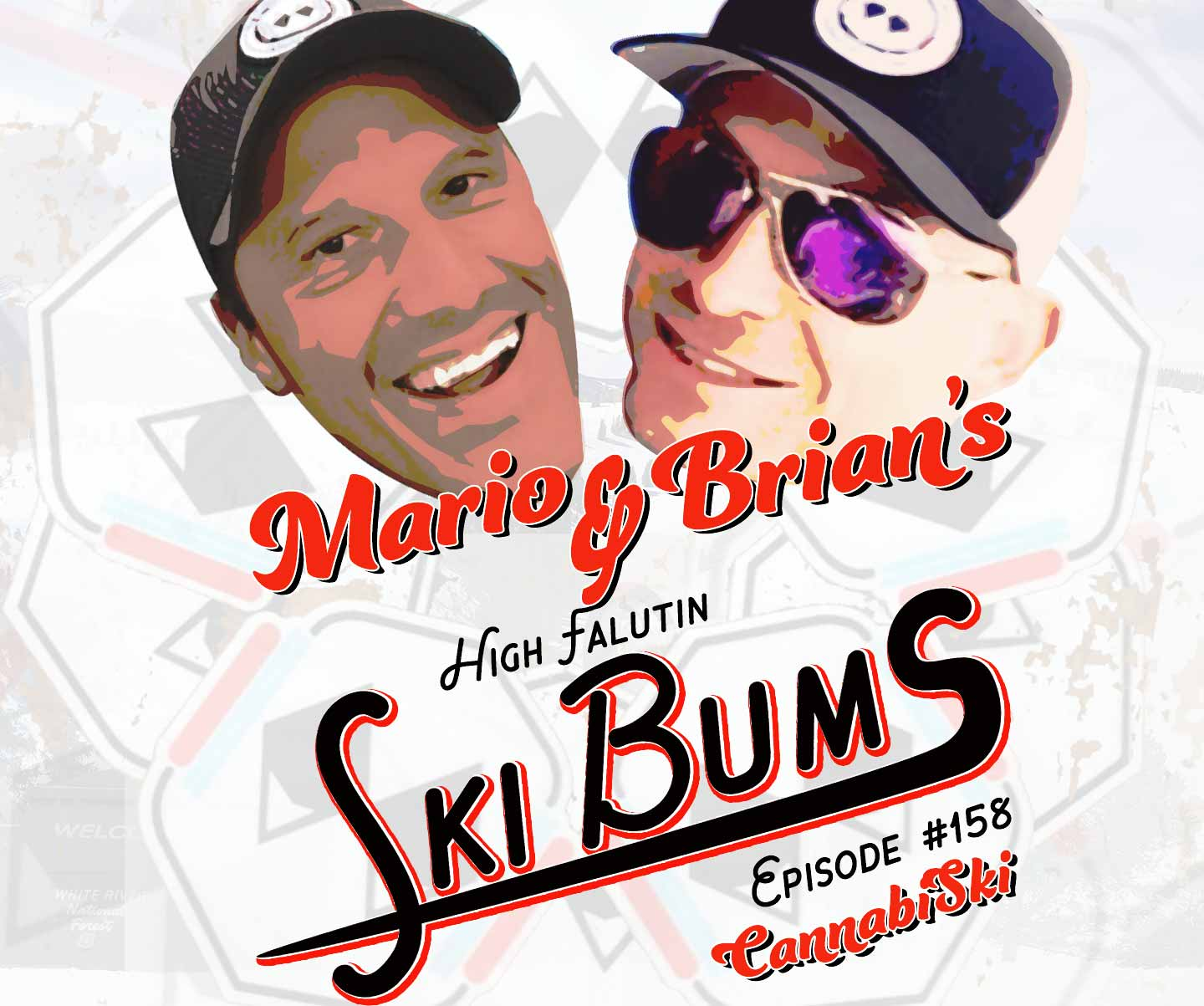 Brian and Mario - High Falutin Ski Bums Epsiode 158