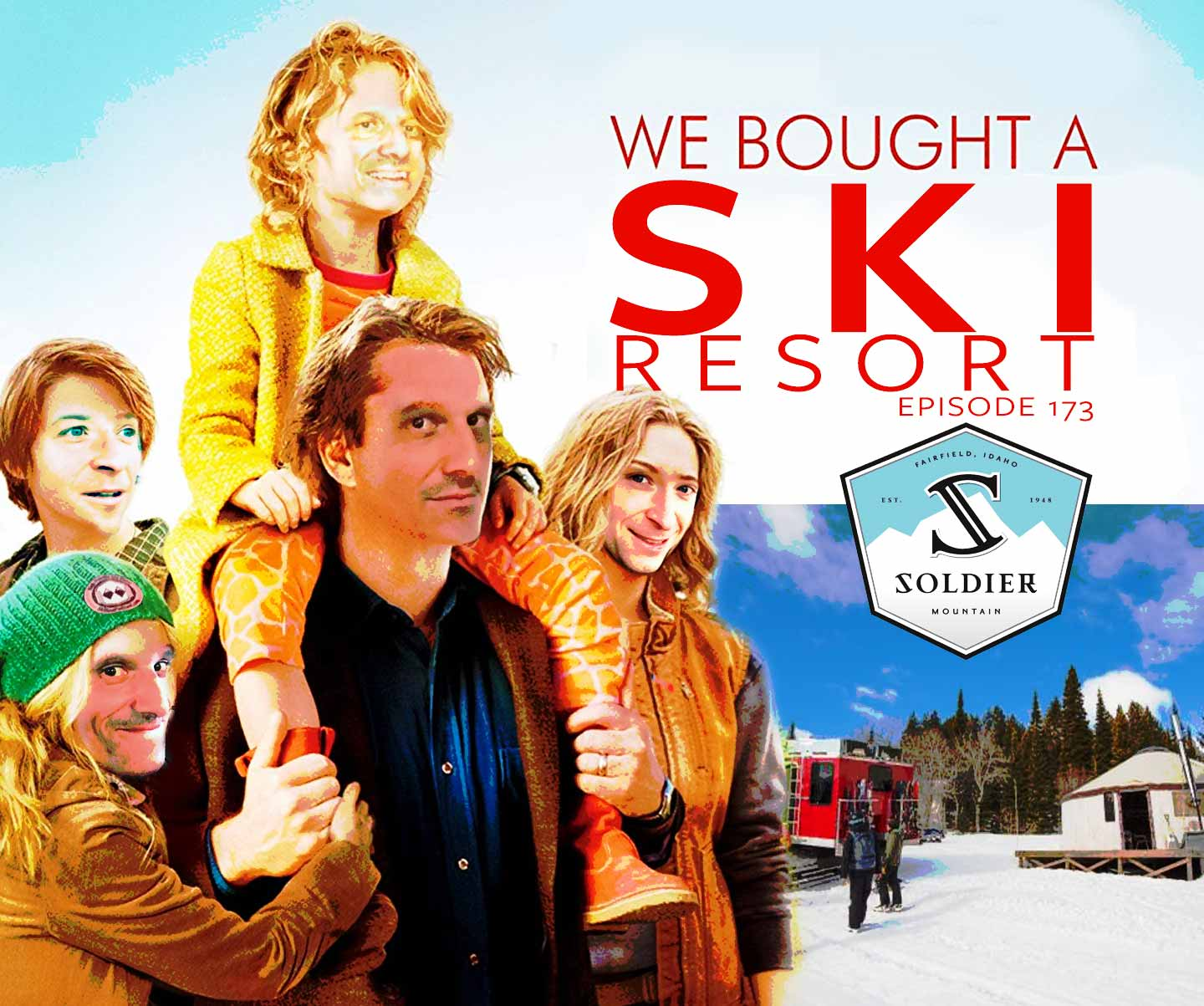 Podcast #173 – We Bought a Ski Resort