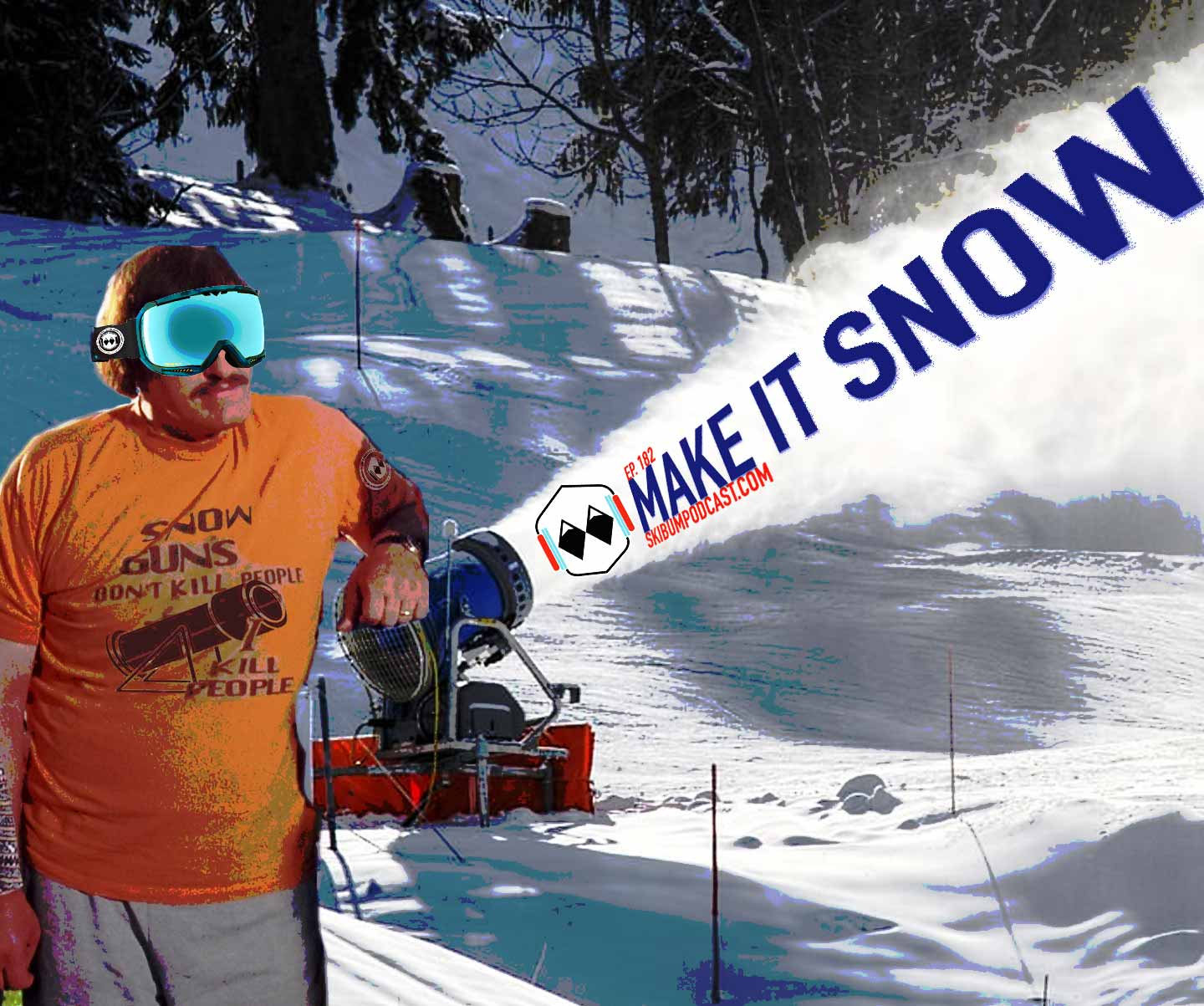 Podcast #182 – Make It Snow