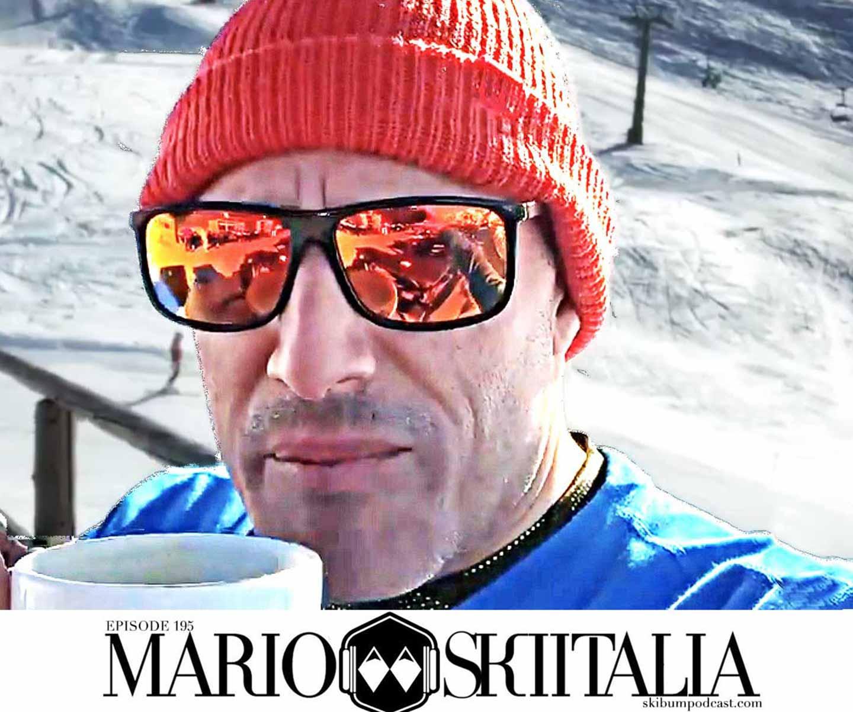 Podcast #195 – Mario Ski Italia