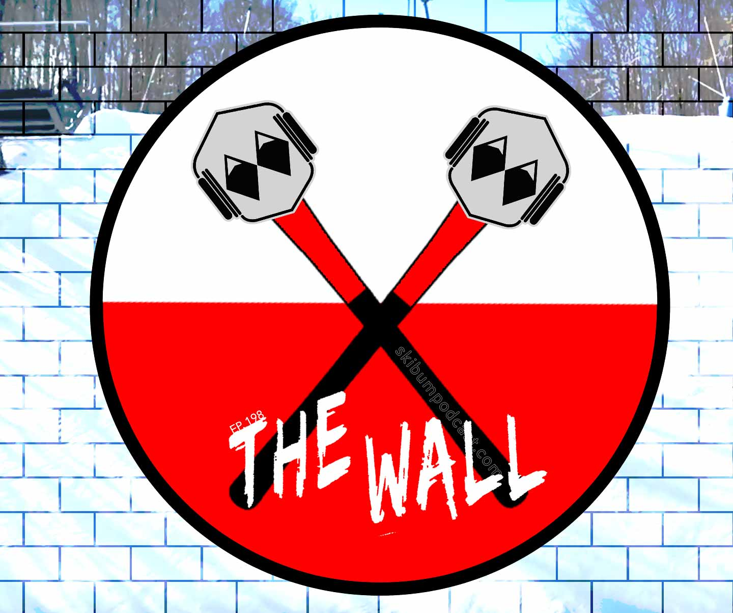 Podcast #198 – The Wall