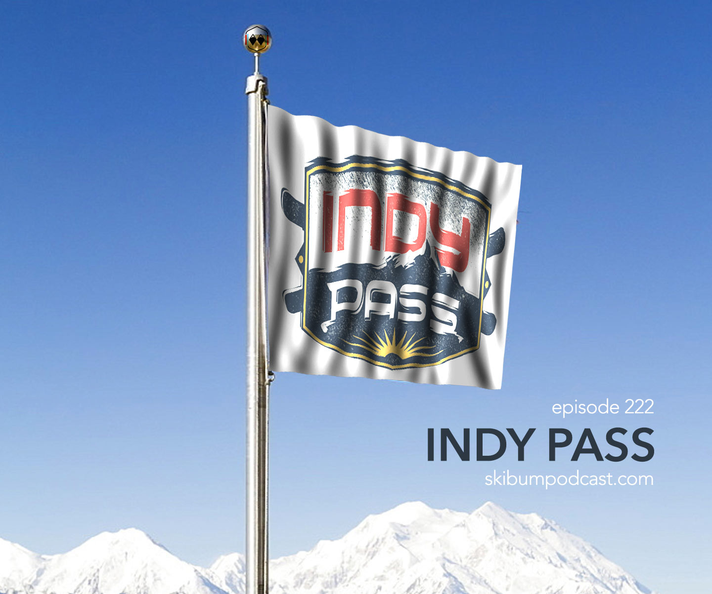 Podcast #222 – Indy Pass