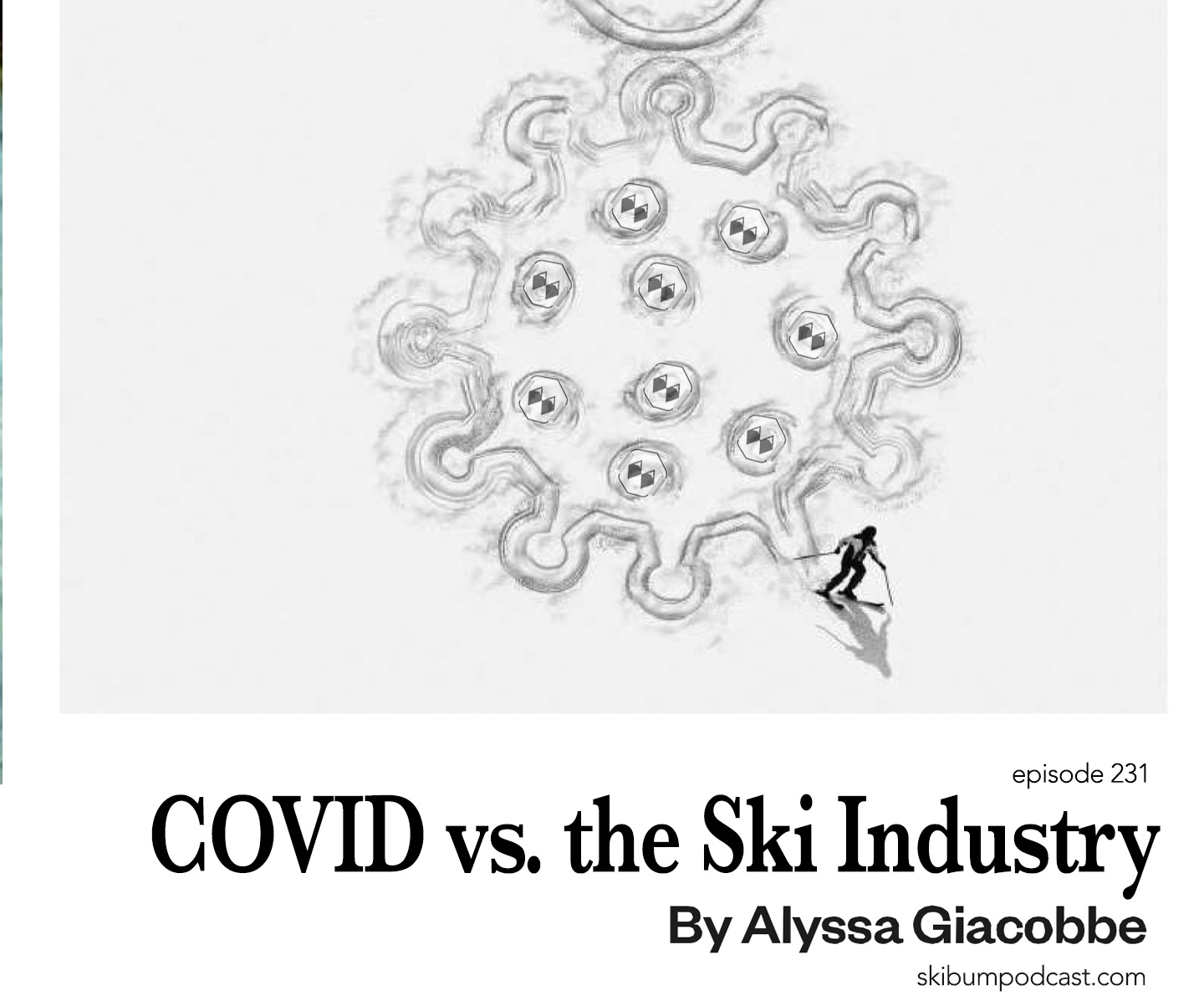 Podcast #231 – COVID vs the Ski Industry