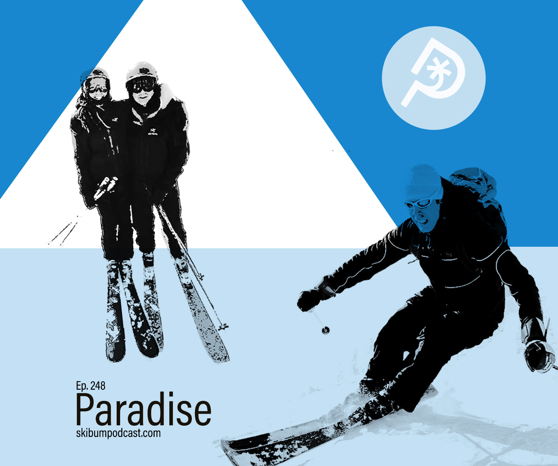 Podcast #248 – Paradise