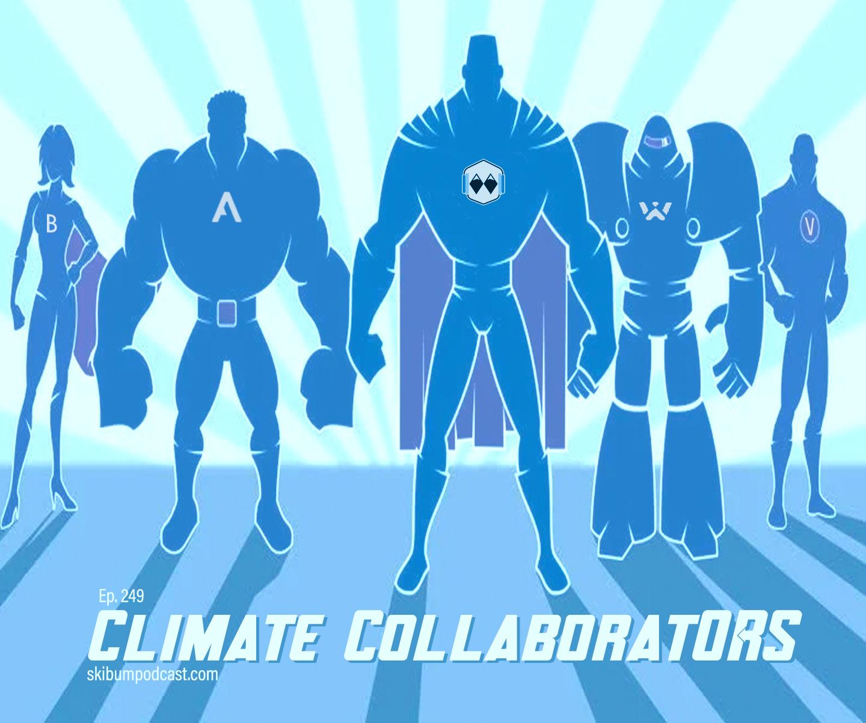 Podcast #249 – Climate Collaborators